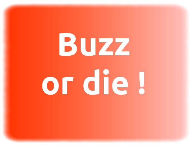 buzzer ou mourir